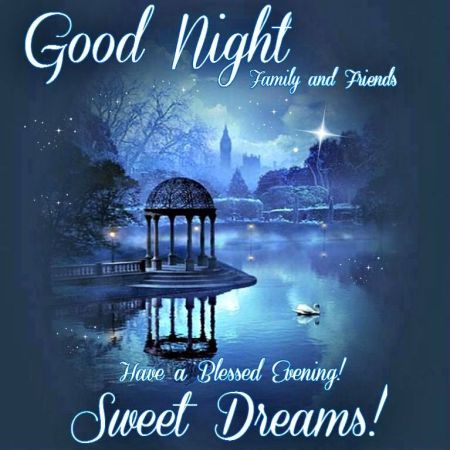 231050-Good-Night-Family-And-Friends-Have-A-Blessed-Evening