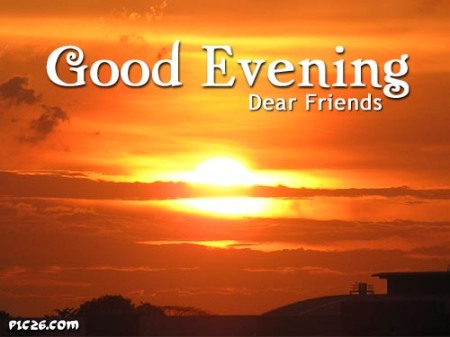 good-evening-dear-friends