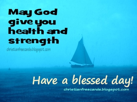 have a blessed day good morning free christian card