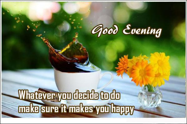 Good Evening Quotes Makes You Happy My Blog