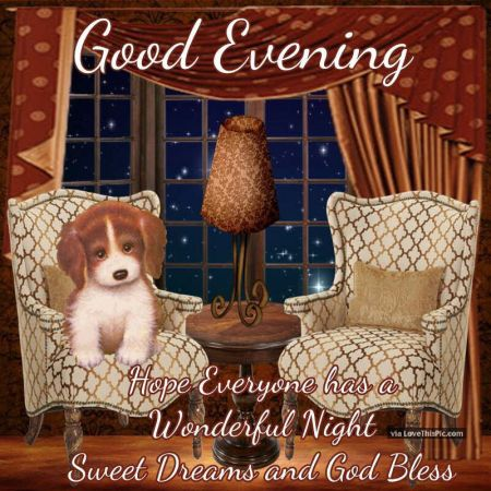 241836-Good-Evening-Have-A-Wonderful-Blessed-Night-And-Sweet-Dreams