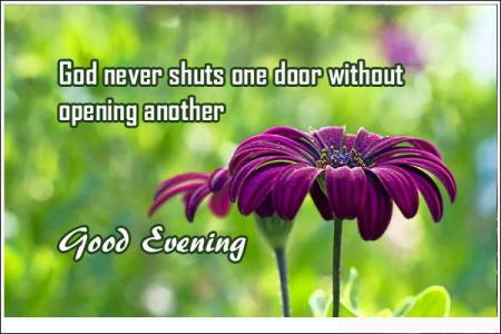 good-evening-quotes-god-never