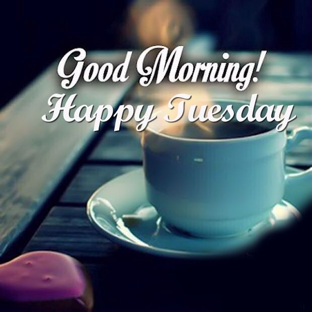 Tuesday Good Morning Wishes~Every Morning presents a fresh ... |Great Tuesday Morning Quotes