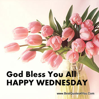 77320-god-bless-you-all-happy-wednesday