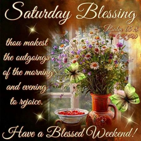 251915-saturday-blessings-have-a-blessed-weekend