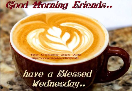 201923-Good-Morning-Friends-Have-A-Blessed-Wednesday