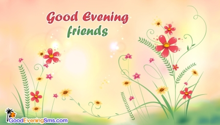 good-evening-friends-52650-13643