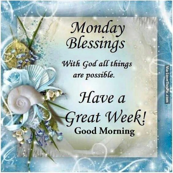 Good Morning Monday Blessings Images And Quotes Archidev