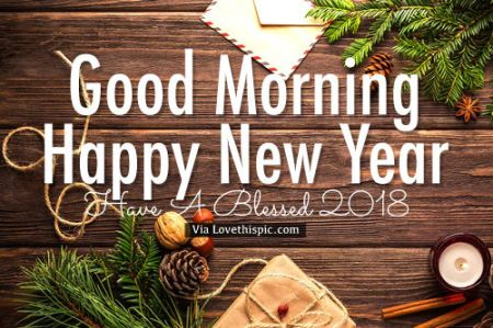 321734 good morning happy new year have a